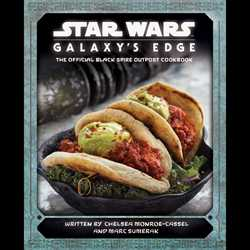 Star Wars Galaxy's Edge – The Official Black Spire Outpost Cookbook