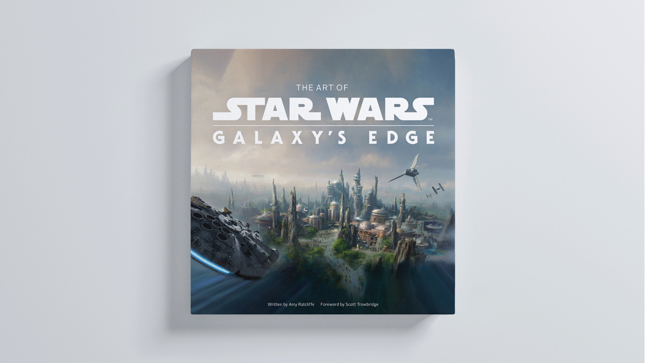 The Art of Star Wars Galaxy's Edge