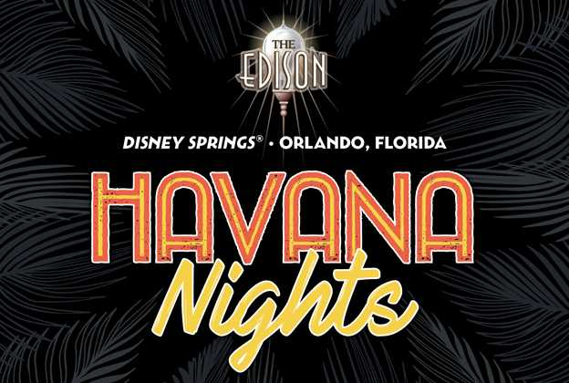 Havana Nights at The Edison Orlando
